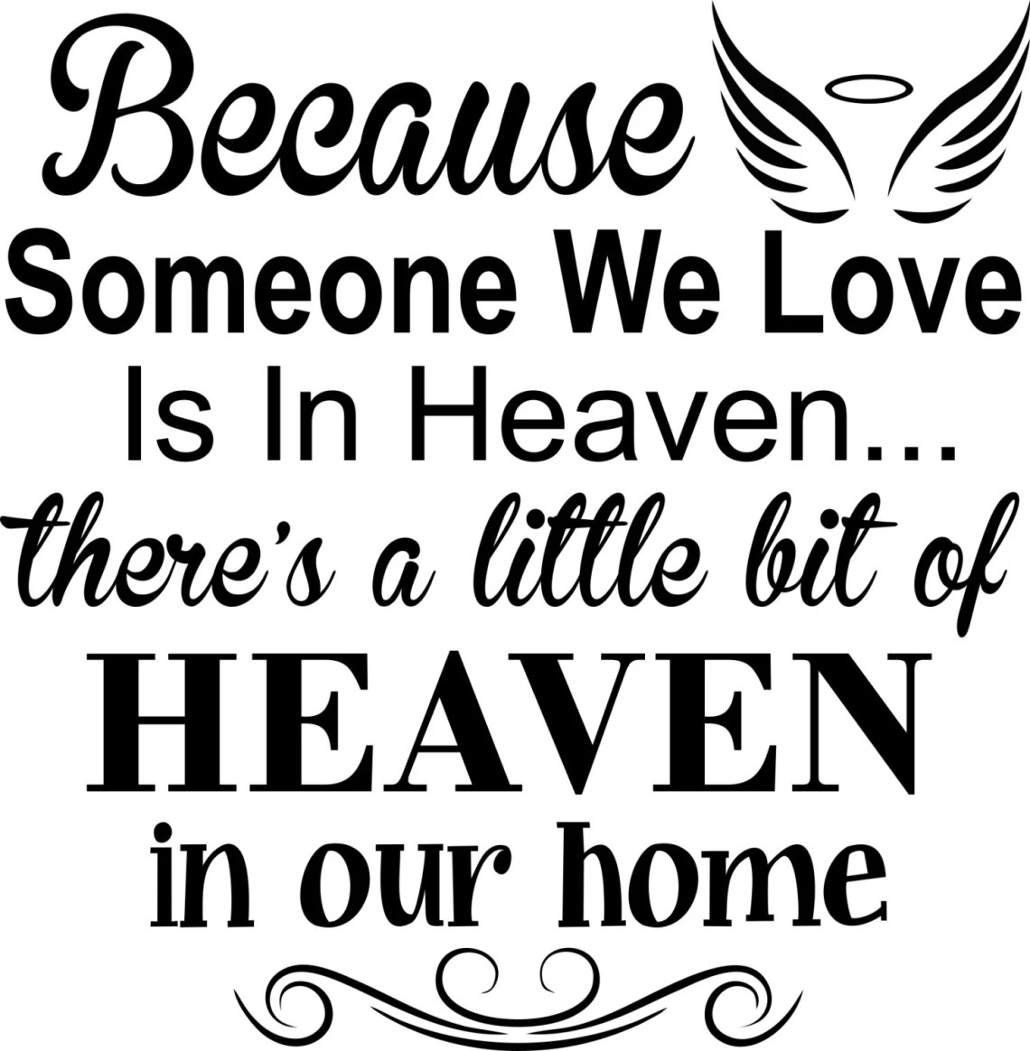 Download 37+ Because Someone We Love Is In Heaven Free Svg PNG