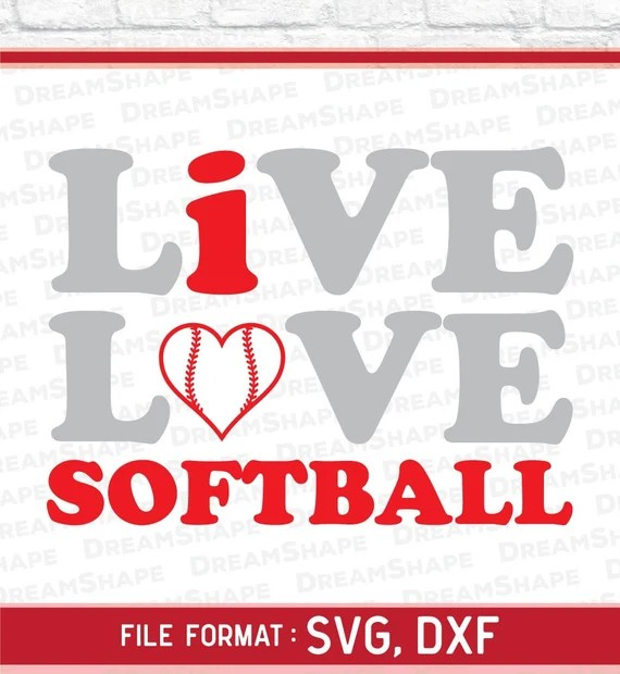 Download Live Love Softball SVG Cut Files Electronic Cricut Vinyl
