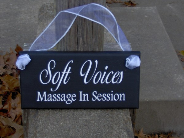 Soft Voices Massage In Session Wood Sign Vinyl Door Hanger