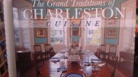 The Grand Traditions of Charleston Cuisine by Douglas Bostick