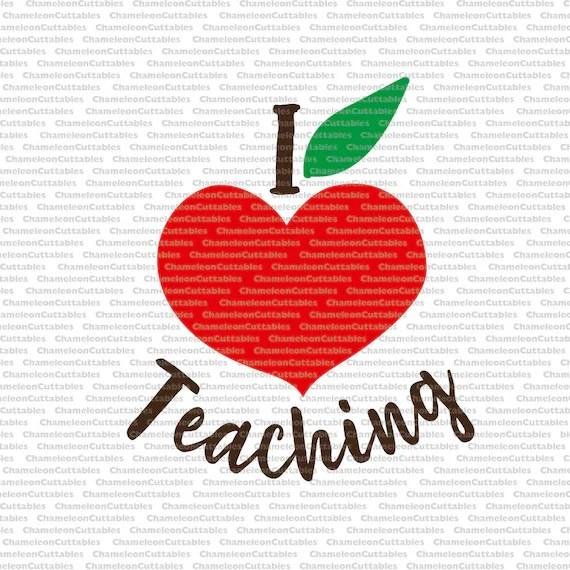 Download I love teaching svg cut file decal teacher school