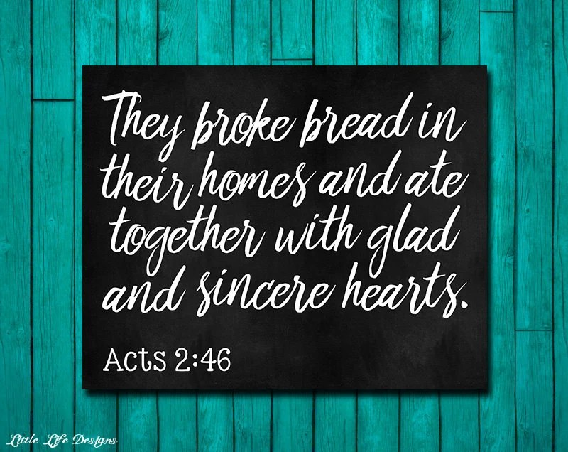 Acts 246 They broke bread sign Dining Room Wall Art