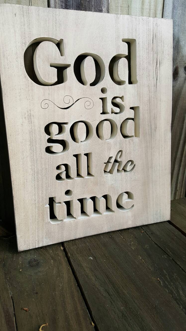 Items similar to God is good all the time wall hanging