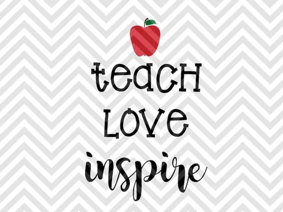 Download Teach Love Inspire SVG and DXF Cut File by ...