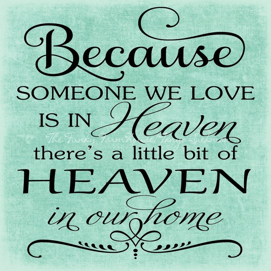 Download SVG DXF & PNG Because someone we love is in Heaven