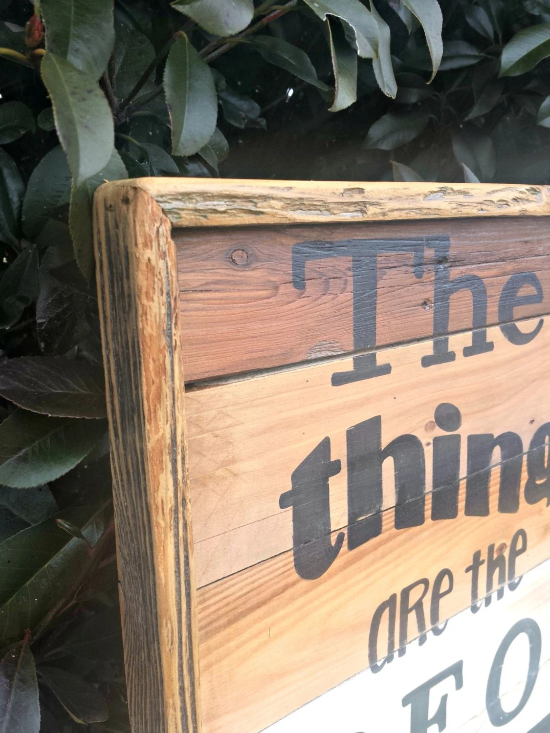 Best Things In Life Rustic Wood Sign 17 By