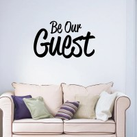 Be Our Guest Home Wall Decal Sticker VC0010