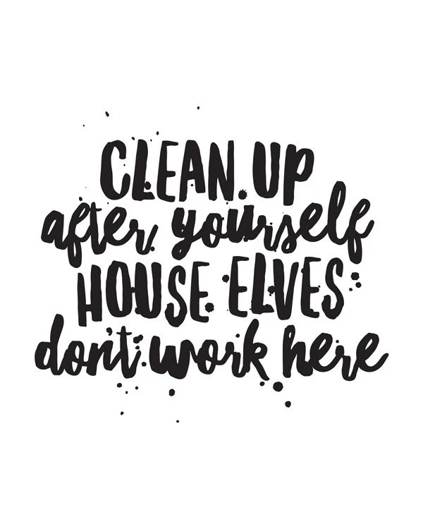 Printable Art Motivational Quote Clean Up by happythoughtshop