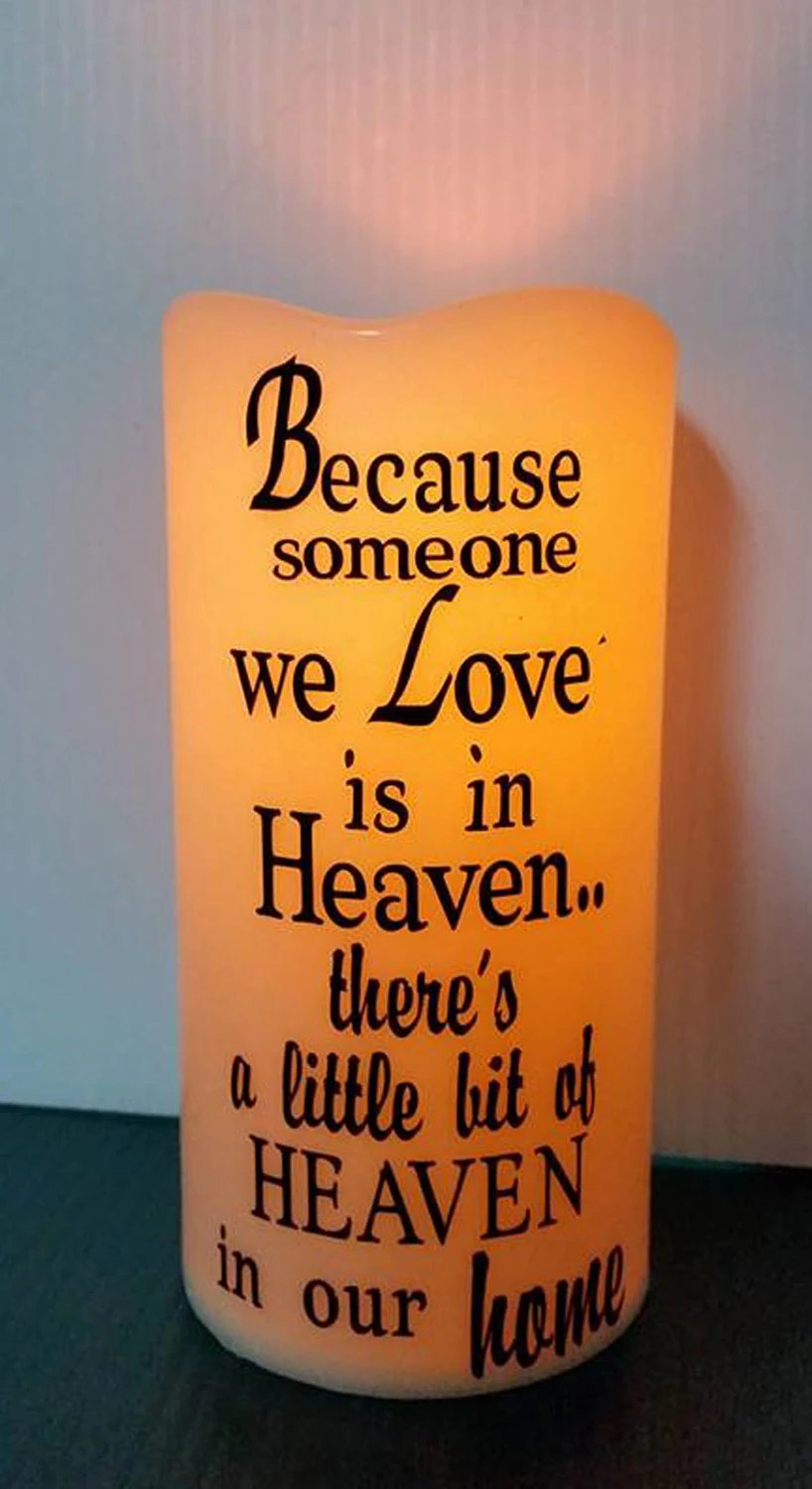 Download Because some we love is in heaven LED candle Someone in