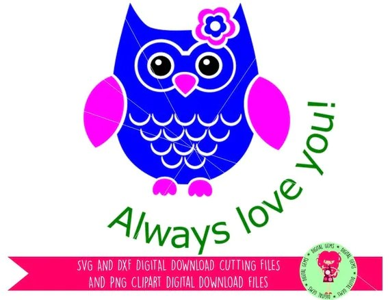 Download Owl Always Love You SVG / DXF Cutting Files For Cricut ...