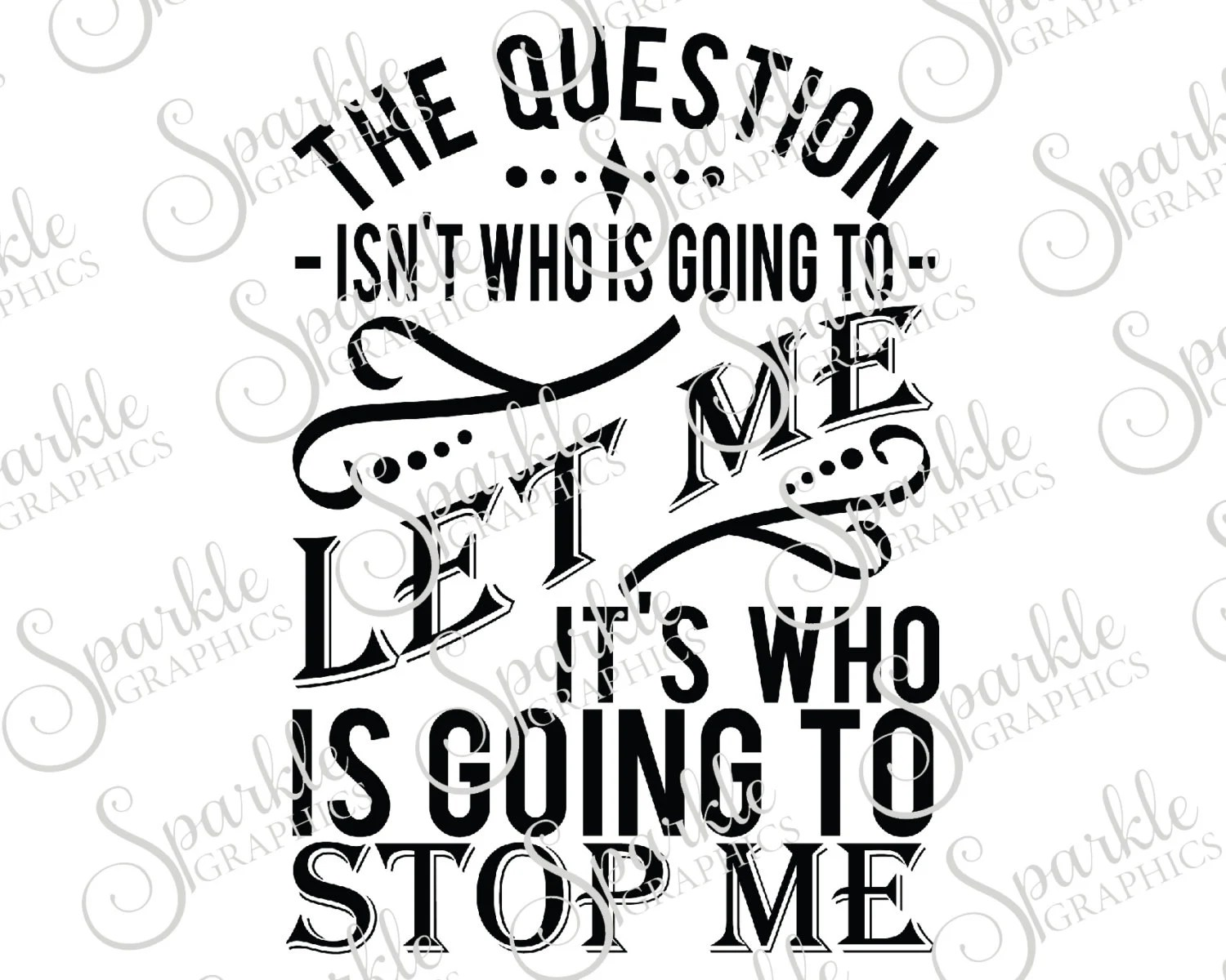 The Questions Isn't Who Is Going To Let Me It's Who Is