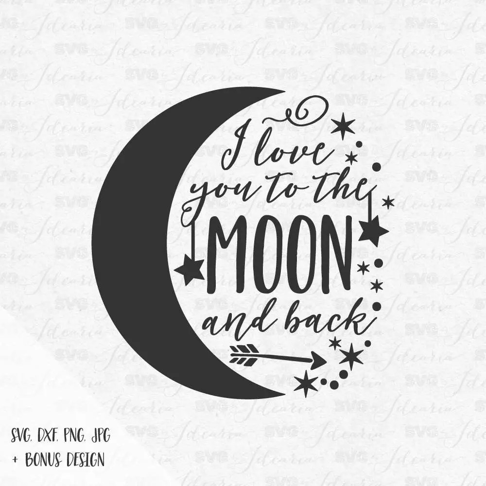 Download I love you to the moon and back svg sayings stars moon svg