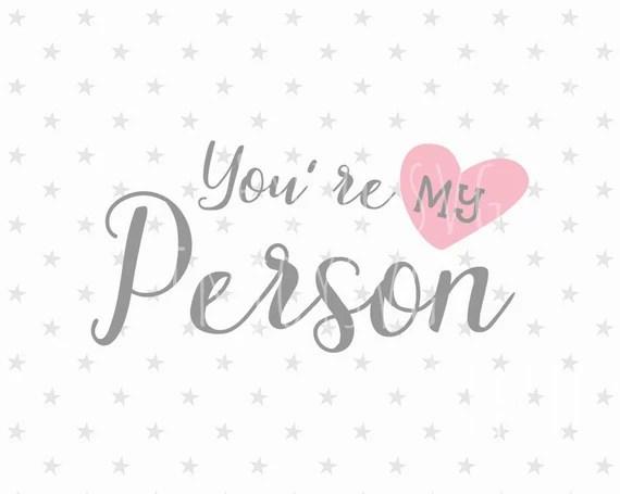 Download You're My Person SVG file Valentine svg Valentine's