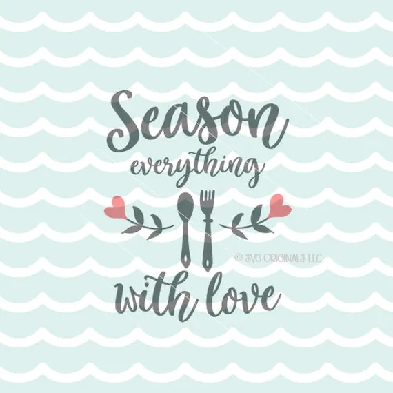 Download Season Everything With Love SVG File. Cricut Explore ...