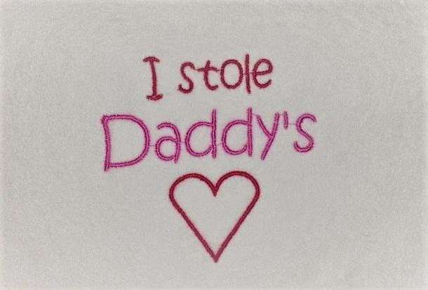 I Stole Daddys Heart Etsy