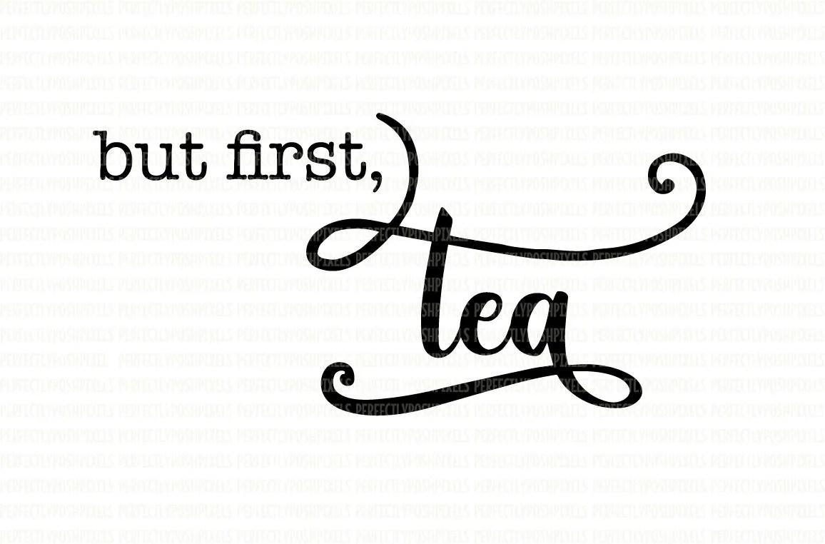 But First Tea SVG File Hug In A Mug Cutting Files Circut