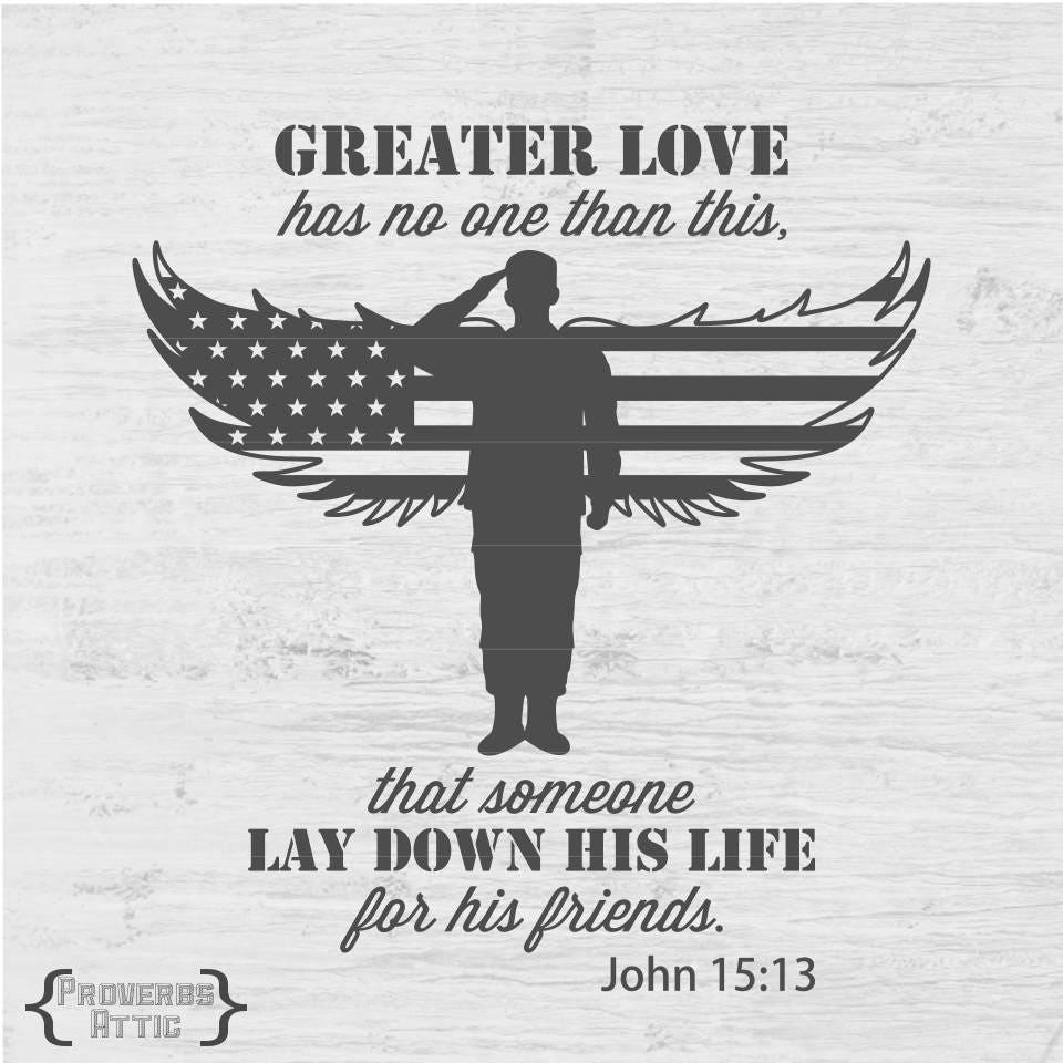 Download MILITARY SOLDIER flag wings John 15:13 decal t-shirt vinyl car
