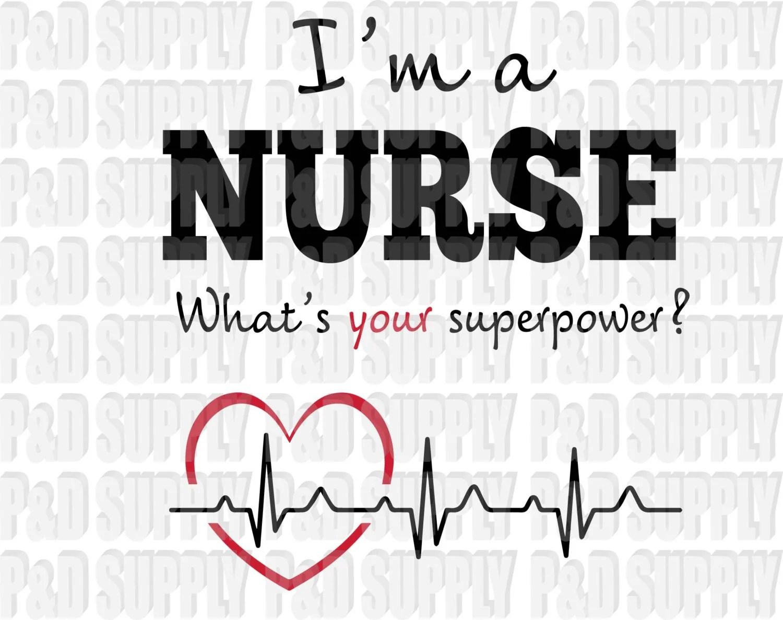 I'm A Nurse SVG DXF Digital Cut file for Cricut or