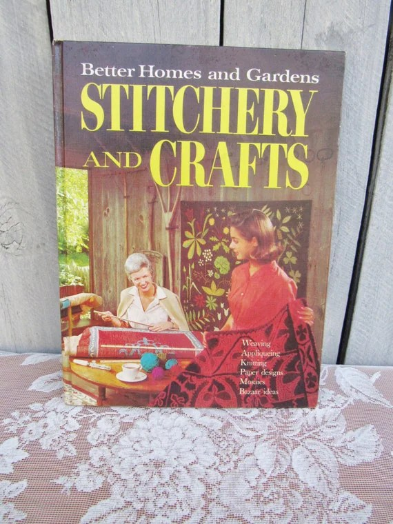 Better Homes And Gardens Stitchery And Crafts 1966 Craft Book
