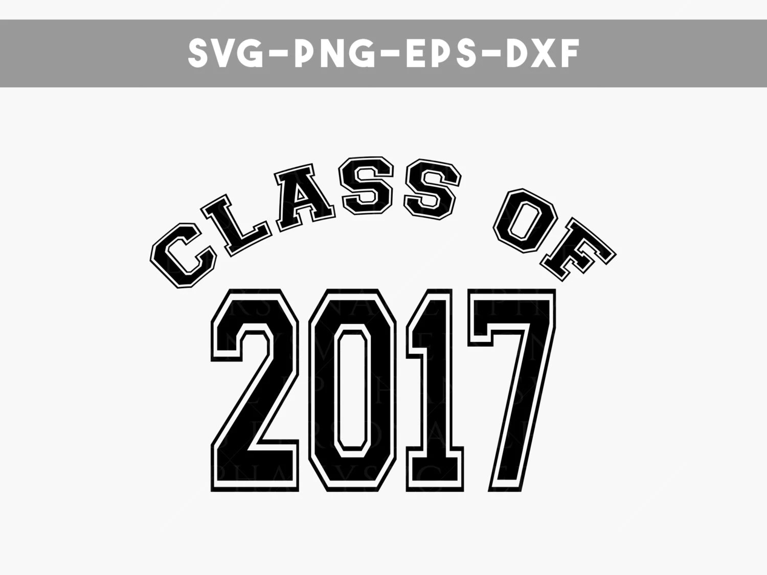class of 2017 svg files class of 2017 shirt graduate 2017
