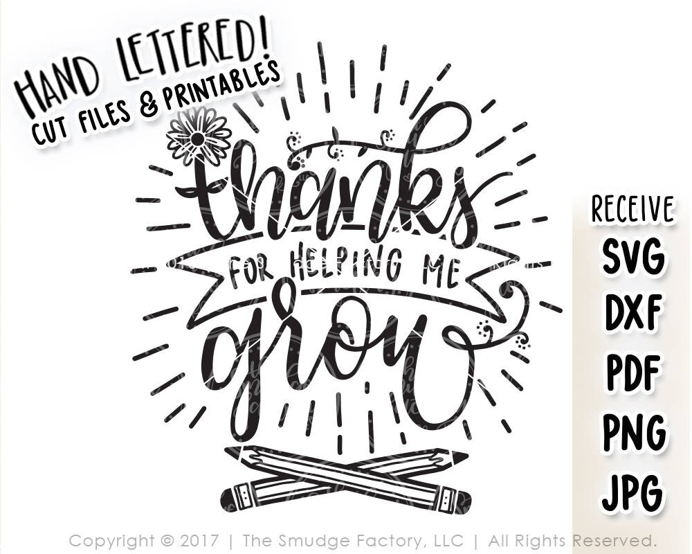 Teacher SVG Cut File Thanks For Helping Me Grow SVG Thank