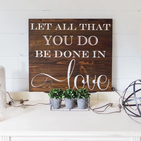 Download Let all that you do be done in love. 1 Corinthians 16:14