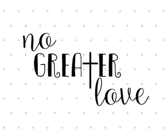 Download Greater love svg | Etsy