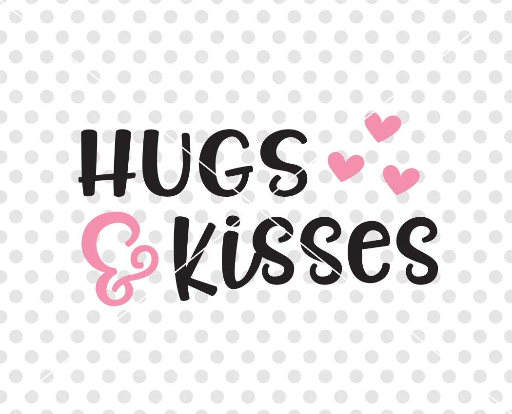 Hugs and Kisses SVG DXF Cutting File, Valentine's Day Svg