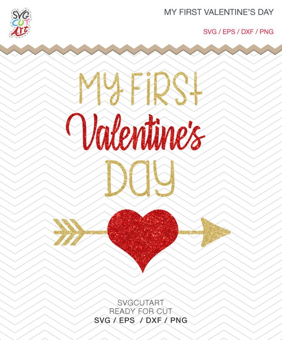 My First Valentines Day Cut File DXF SVG PNG Eps Love