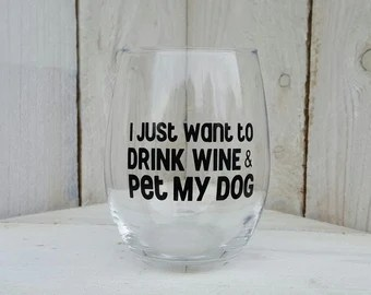 Download I Just Want to Drink Wine and Pet my Dog SVG Digital Download