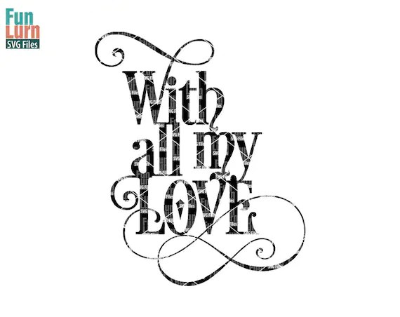 Download With all my love SVG swirl Love word art Christmas