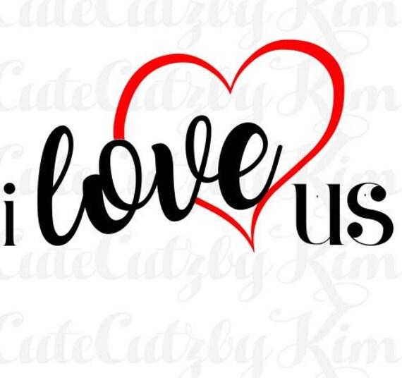 Download I love us valentine svg dxf png jpg heart us