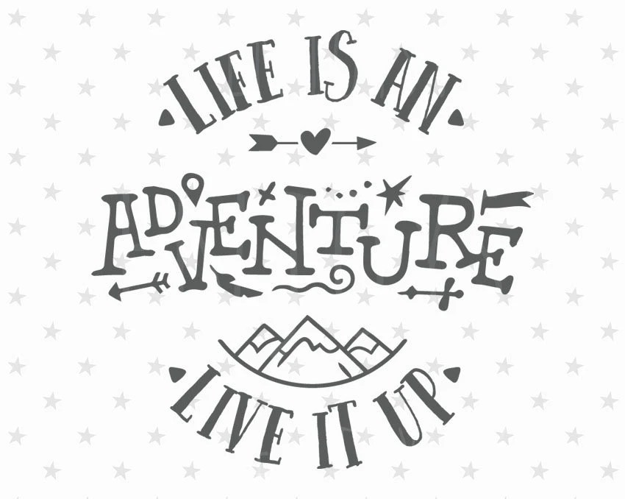Life is Adventure SVG Adventure Svg File Mountain SVG