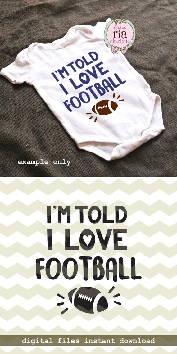Download I'm told I love football, cute baby boys fun sport digital ...