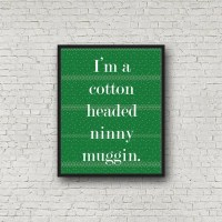 Cotton Headed Ninny Muggin - Printable Wall Art, Elf ...