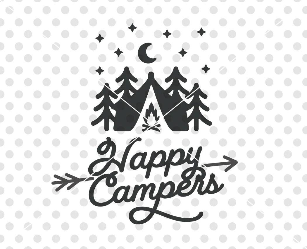 Happy Campers Svg Dxf Cutting File Camper Svg Cutting File