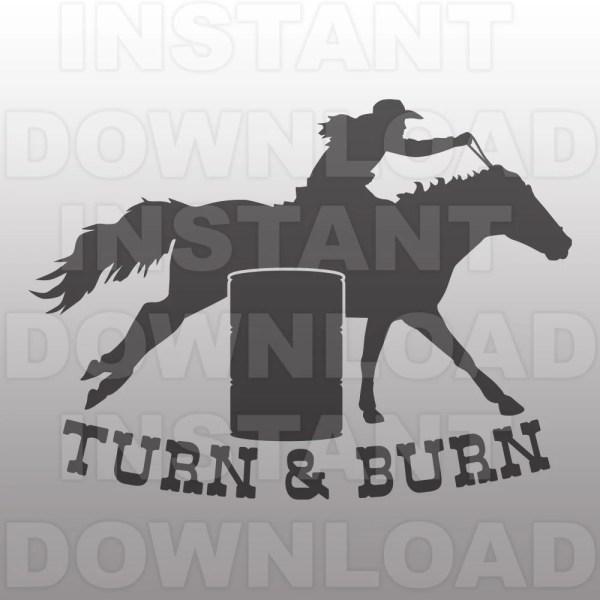 Turn & Burn Barrel Racing Svg Filewestern Commercial
