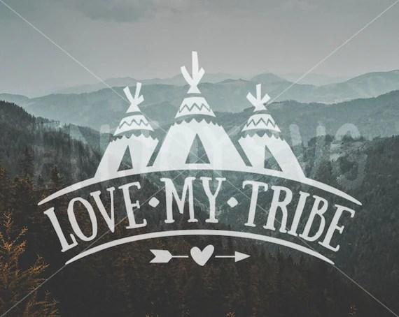 Download Love My Tribe SVG file Family svg Tribal svg file by EnjoySVG