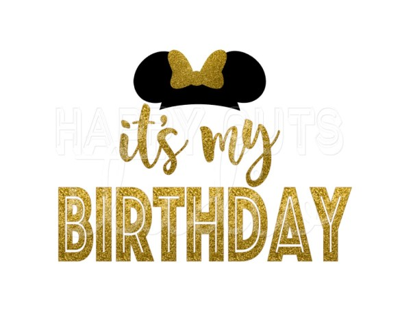 Minnie Mouse Its My Birthday