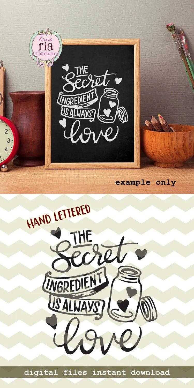 Download The secret ingredient is always love kitchen mason jar bake