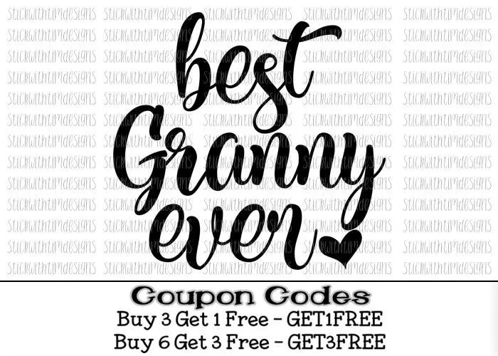 Best Granny Ever svg Grandma Svg PNG Mothers Day Svg Mother