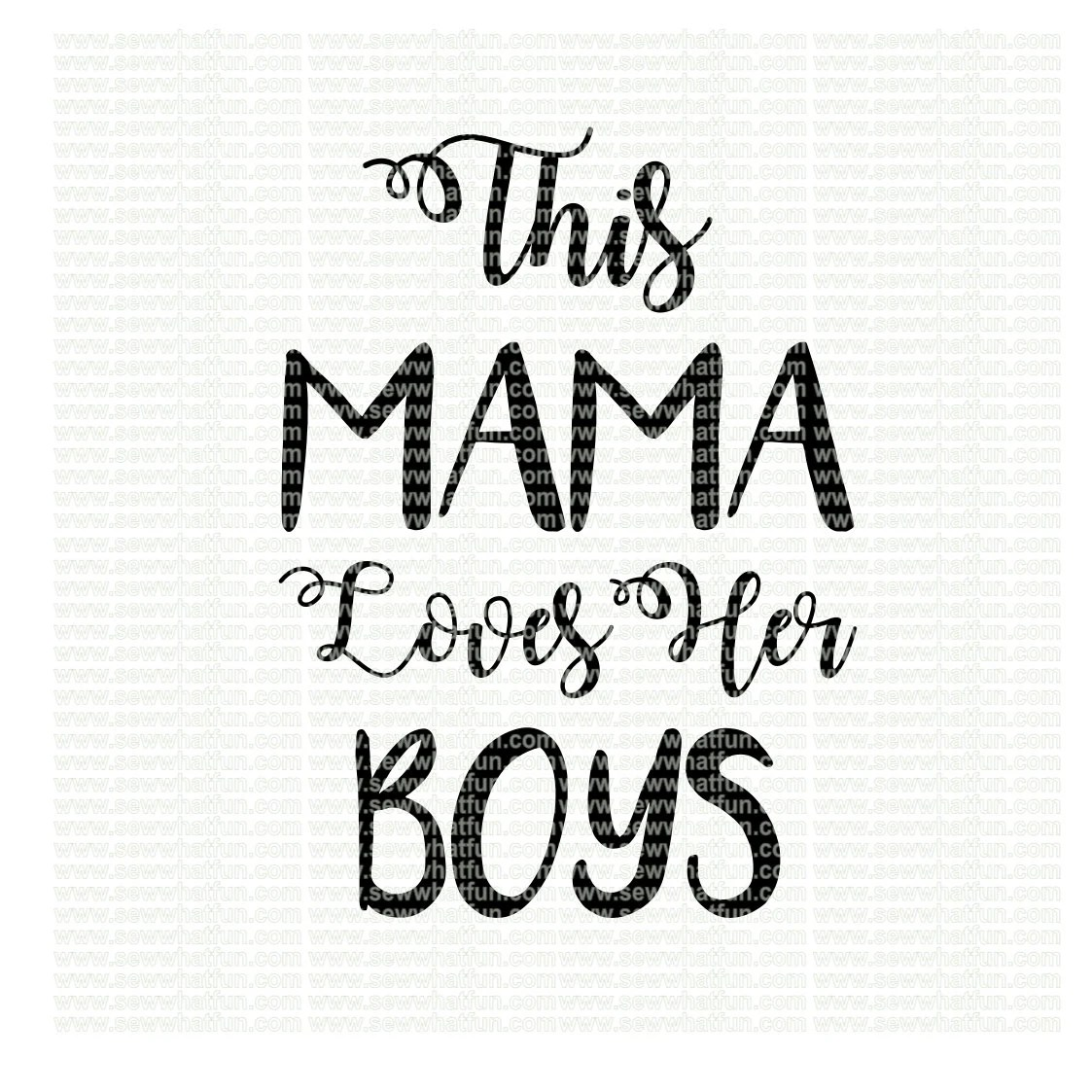 This Mama loves her boys SVG, cutting file, vinyl file
