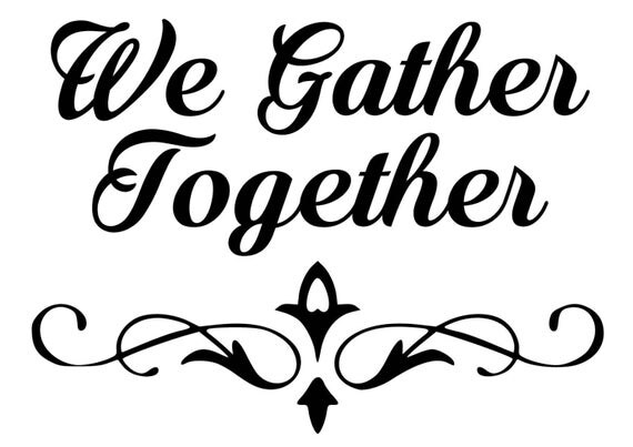 Happy Thanksgiving, Thankful Hearts, We Gather Together