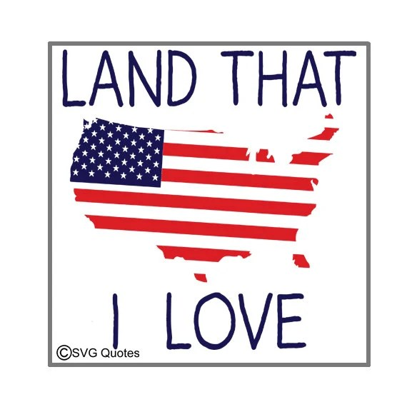 Download Land That I Love SVG DXF EPS Cutting File For Cricut ...