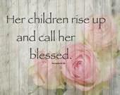 PRINT Her children rise u...