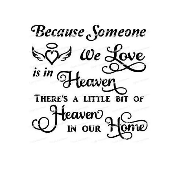 Download SVG - Because someone we love is in Heaven... Heaven in ...