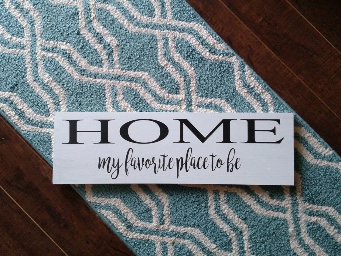 Wood Sign Home Wood Sign Home Is My Favorite Place Wood