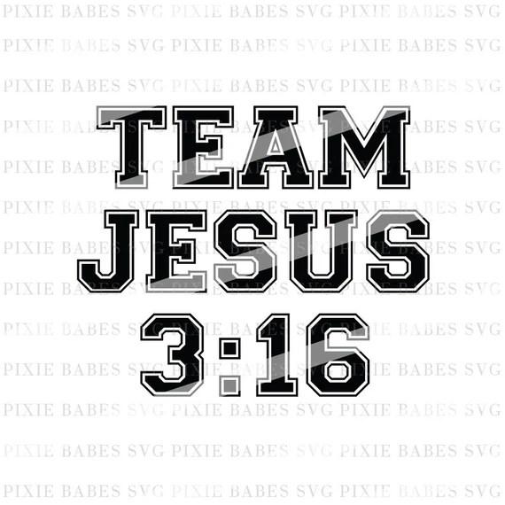 Download Team Jesus SVG John 3 16 svg For God So Loved the World svg