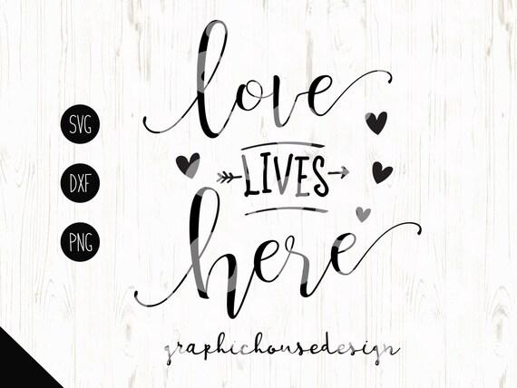 Download Love lives here svg love svg home svg house svg