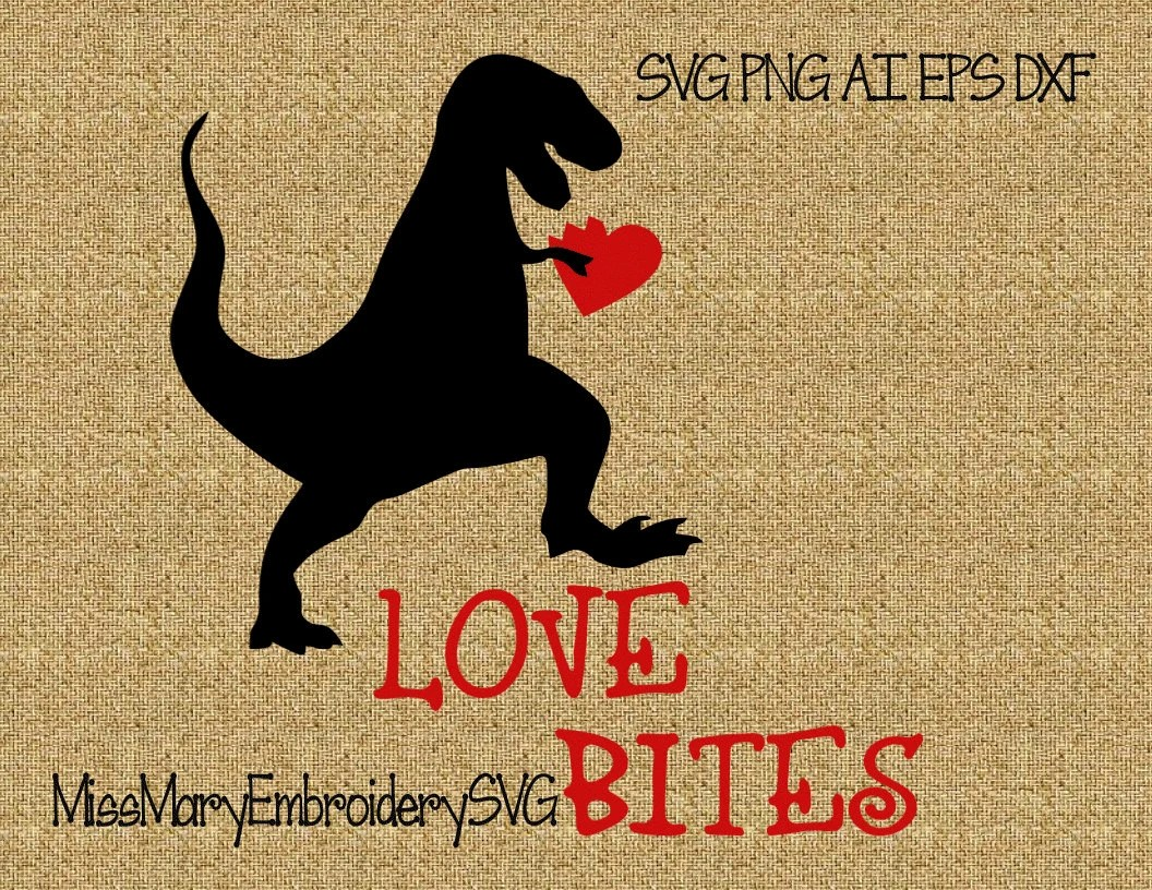 Download SVG Love Bites T-Rex File Cutting File DXF, AI Commercial ...